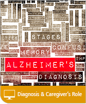Diagnosis and the Caregivers Role